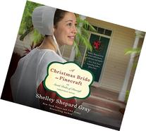 A Christmas Bride in Pinecraft: An Amish Brides of Pinecraft