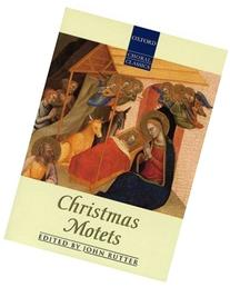 Oxford Choral Classics: Christmas Motets
