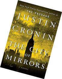 The City of Mirrors: A Novel