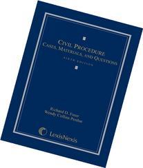 Civil Procedure: Cases, Materials, and Questions 6th