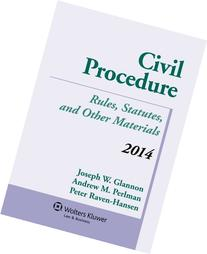 Civil Procedure: Rules, Statutes, and Other Materials