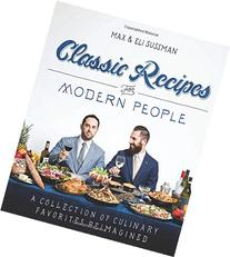 The Classic Recipes for Modern People