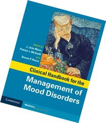 Clinical Handbook for the Management of Mood Disorders