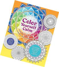 Color Yourself Calm: A Mindfulness Coloring Book