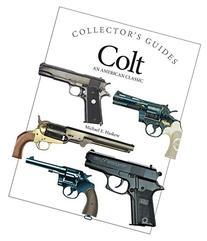 Colt: An American Classic