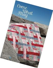 Jaybird Quilts Come What May Quilt Pattern