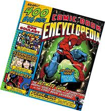 Comic Book Encyclopedia: The Ultimate Guide to Characters,