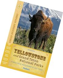 Compass American Guides: Yellowstone and Grand Teton