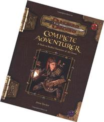 Complete Adventurer: A Guide to Skillful Characters of All