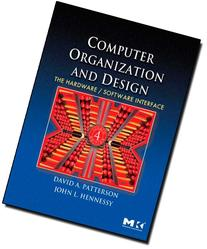 Computer Organization and Design, Fourth Edition: The