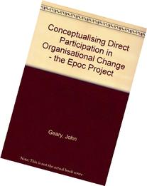 Conceptualising Direct Participation in Organisational