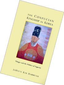 The Confucian Kingship in Korea