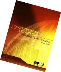 Construction Extension to the Pmbok Guide Third Edition by