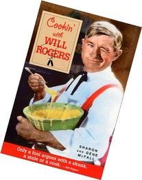 Cookin' With Will Rogers