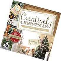 Creatively Christmas: Inspired Yuletide Décor