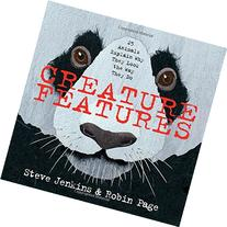 Creature Features :  Twenty-Five Animals Explain Why They