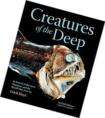 Creatures of the Deep: In Search of the Sea's Monsters and