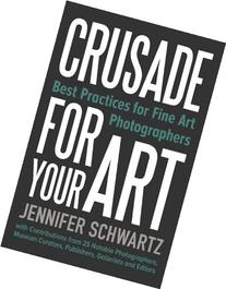 Crusade for Your Art: Best Practices for Fine Art