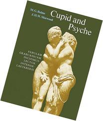 Cupid and Psyche : Fabulam Graecanicam Incipimus Lector