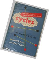 Cycles, the science of prediction,: With 1950 postscript: