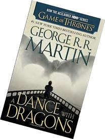 A Dance with Dragons : A Song of Ice and Fire: Book Five
