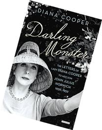 Darling Monster: The Letters of Lady Diana Cooper to Son