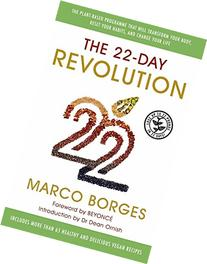 The 22 Day Revolution: The Plant-Based Programme That Will