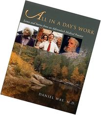 All in a Day's Work: Scenes and Stories from an Adirondack