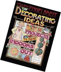 Mary Engelbreit Decorating Ideas: Projects to Make for