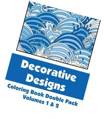 Decorative Designs Coloring Book Double Pack, Volumes 1 & 2