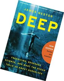 Deep: Freediving, Renegade Science, and What the Ocean Tells