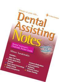 Dental Assisting Notes: Dental Assistant's Chairside Pocket