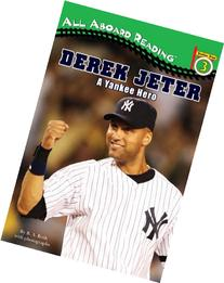 Derek Jeter: A Yankee Hero
