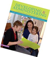 Developing and Administering a Child Care and Education