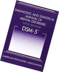 Diagnostic and Statistical Manual of Mental Disorders, 5th