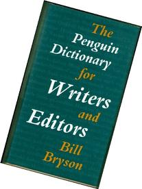 Dictionary for Writers and Editors, The Penguin