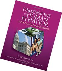 Dimensions of Human Behavior: Person and Environment, 4th