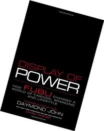 Display of Power: How FUBU Changed a World of Fashion,