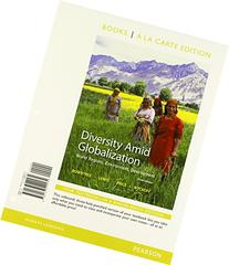 Diversity Amid Globalization World Regions, Environment,