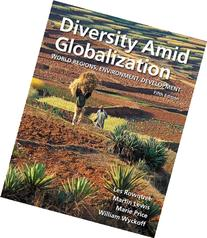 Diversity Amid Globalization: World Regions, Environment,