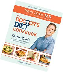 The Doctor's Diet Cookbook: Tasty Meals for a Lifetime of