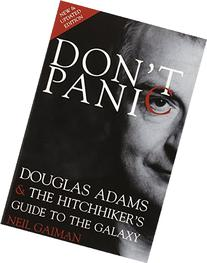 Don't Panic: Douglas Adams & The Hitchhiker's Guide to the