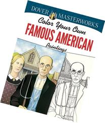 Dover Masterworks: Color Your Own Famous American Paintings