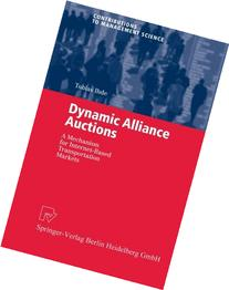 Dynamic Alliance Auctions: A Mechanism for Internet-Based