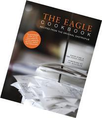 The Eagle Cookbook: Recipes from the original gastropub