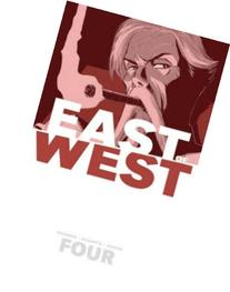 East of West Volume 4: Who Wants War? TP