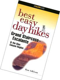 Best Easy Day Hikes Grand Staircase/Escalante & the Glen