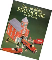 Easy to Make Firehouse in Full Color