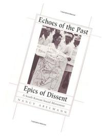 Echoes of the Past, Epics of Dissent: A South Korean Social