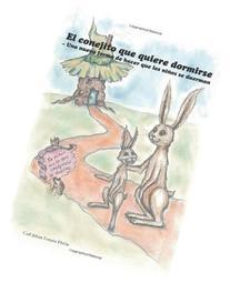 El conejito que quiere dormirse: Una nueva forma de hacer